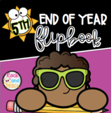 End of Year Flip Book for 5th Grade