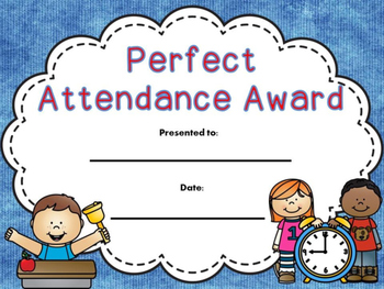 End Of Year Free Perfect Attendance By Christi S Creative Corner