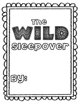 End of Year Freebie: The Wild Sleepover Writing
