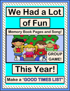 """""""End of Year Fun!"""" --  Celebrate with a Group Game and Song!"""