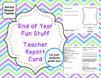 End of Year Fun Stuff: Teacher's Report Card