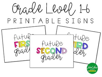 End of Year - Future Grade Level - Printable Sign for Pictures
