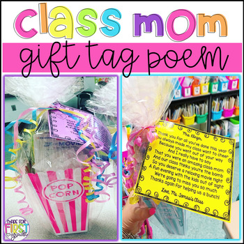 End of Year Gift Tag Poems: Teacher's Assistant and Class Mom