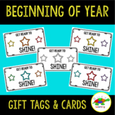 """Beginning of Year Gift Tags and Cards - Star Shine theme - """"Get ready to shine!"""""""