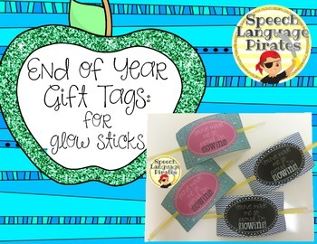 End of Year Gift Tags: for glow sticks