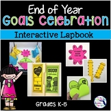 End of Year Goals Celebration Interactive Lapbook