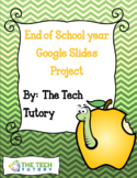 End of Year Google Slides Project