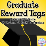 Graduation/End of Year Reward Tags
