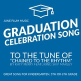 """Kindergarten Graduation Song / 5th Grade to """"Chained to the Rhythm"""" Katy Perry"""