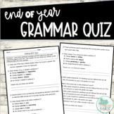 End of Year Grammar Quiz