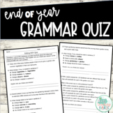 End of Year Grammar Quiz