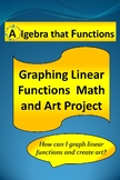 Math Project Graphing Linear Functions Math and Art Project