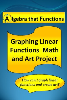Graphing Linear Equations Math and Art Project