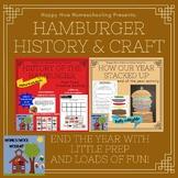 End of Year Hamburger Fun - History and Craftivity