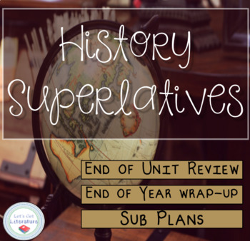 End of Year History Activity Superlatives