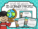 End of Year IB Learner Profile Awards
