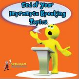 End of Year Fun Impromptu Speaking Topics