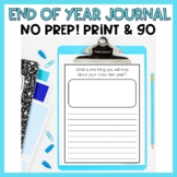 End of Year Journal Writing No Prep Journal