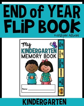 End of Year - Kindergarten Memory Flip Book