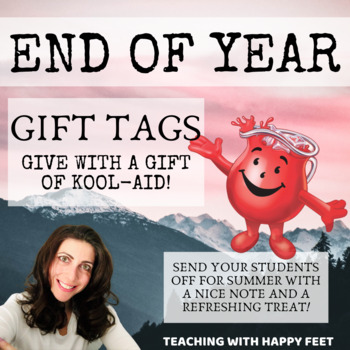 End of Year Kool Aid Gift Tags