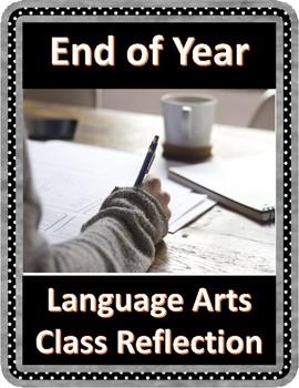 End of Year Language Arts Reflection