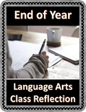 End of Year Language Arts Reflection