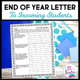 End of Year Activity: Letter to Incoming Students