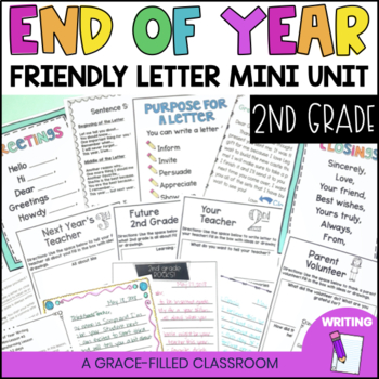 End of Year: Letter Writing Lessons and More (2nd Grade)