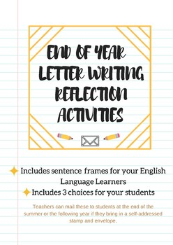 End of Year Letter Writing Reflection Activities with ESL/ELL Sentence Frames