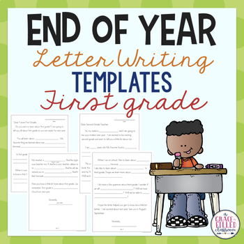 End of Year Letter Writing Templates - Good-Bye, 1st Grade