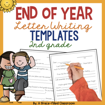 End of Year Letter Writing Templates {2nd Grade}