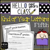 End of Year Letter to Next Year's Students and Next Year's Teacher (5th Grade)