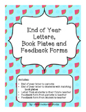 End of Year Letters, Book Plates and Feedback Forms