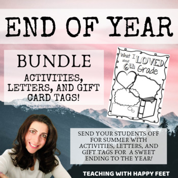 End of Year: Letters for Parents, Activities, and Gift Tags Bundle