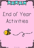 End of Year Literacy Activities
