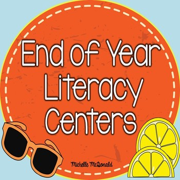 Literacy Centers: End of Year Review