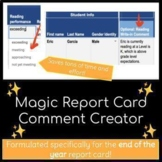 End of Year Magic Report Card Comment Creator / Generator
