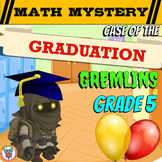5th Grade End of the Year Math Review: Graduation Gremlins Math Mystery