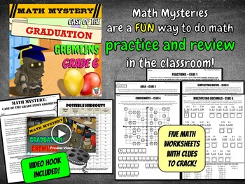 End of the Year Math Review: Case of The Graduation Gremlins (GRADE 6)