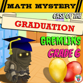 6th Grade End of the Year Math Review: Graduation Gremlins