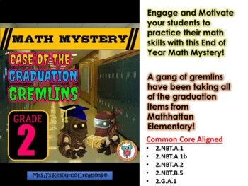 End of the Year Math Review: Case of The Graduation Gremlins (Grade 2)
