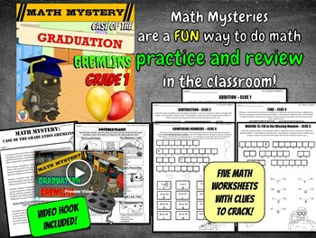 End of the Year Math Review: Graduation Gremlins Math Mystery - 1st Grade