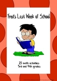 End of Year Math Activities: Fred's Last Week of School