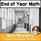 End of Year Math Activity Grade 7th 8th Algebra