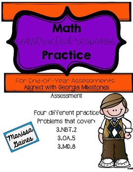 End-of-Year Math Assessment Constructed Response Practice