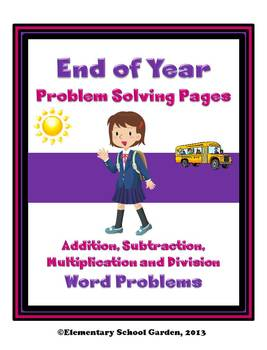 End of Year Math Problem Solving Sheets - Word Problems