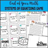 End of Year Math Solving Systems of Linear Equations Game