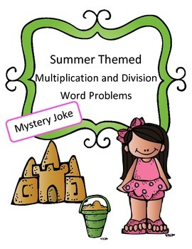 Summer Math Activity Multiplication and Division Word Prob