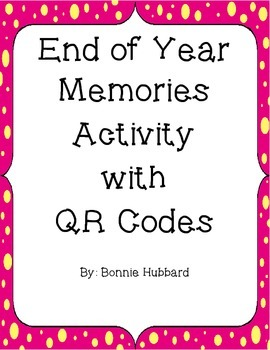 End of Year Memories Activity with QR Codes