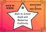 Back to School Memories and Goal Setting Craftivity for 1st to 4th Grade